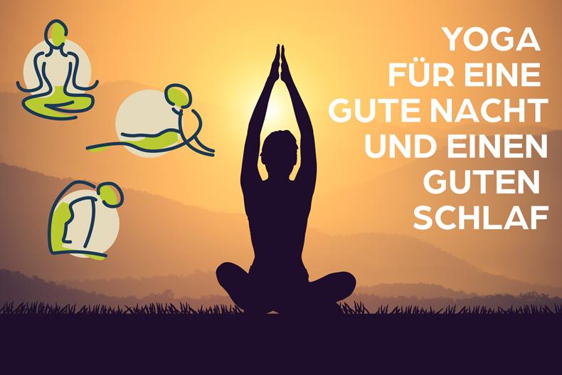 Yoga für eine gute Nacht und einen guten Schlaf